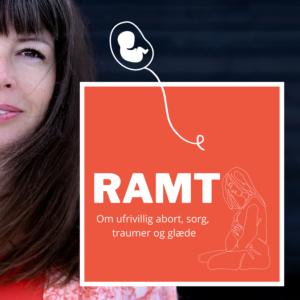 RAMT en podcast om traume, sorg og glæde